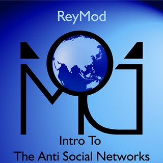 Intro To The Anti Social Networks by Reymod Download