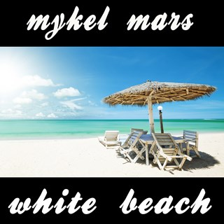 White Beach by Mykel Mars Download