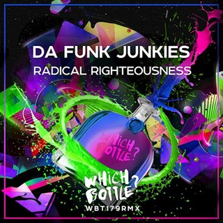 Radical Righteousness by Da Funk Junkies Download