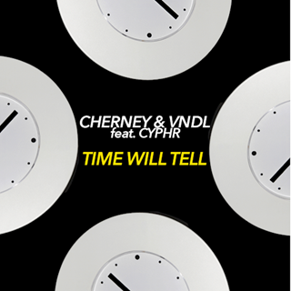 Time Will Tell by Cherney & Vndl ft Cyphr Download