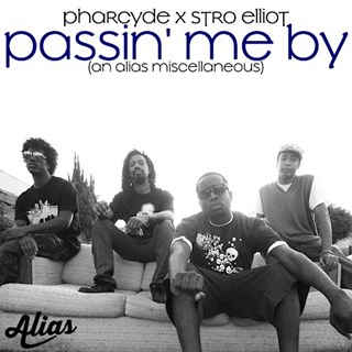 Passin Me By by Pharcyde X Stro Elliot Download