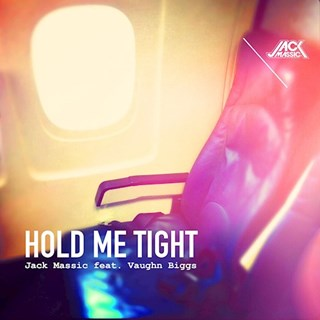 Hold Me Tight by Jack Massic ft Vaughn Biggs Download