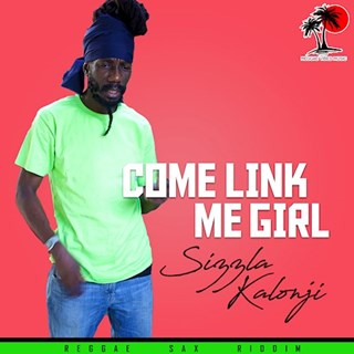 Come Link Me Girl by Sizzla Download
