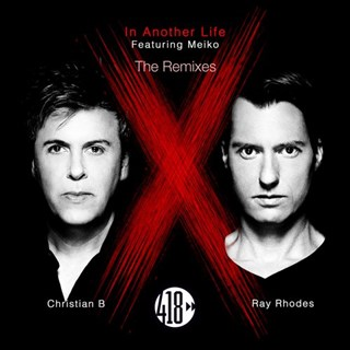 In Another Life by Christian B, Ray Rhodes ft Meiko Download