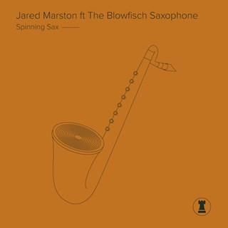 Spinning Sax by Jared Marston ft The Blowfisch Saxophone Download