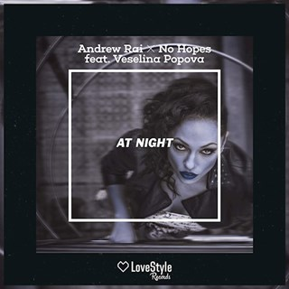 At Night by Andrew Rai & No Hopes ft Veselina Popova Download