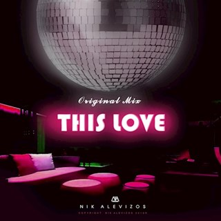 This Love by Nik Alevizos Download
