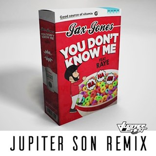 You Dont Know Me by Jax Jones ft Raye Download