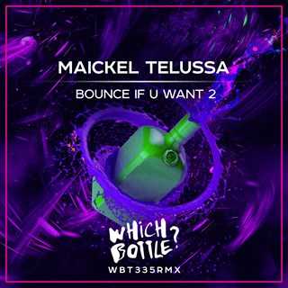 Bounce If U Want 2 by Maickel Telussa Download