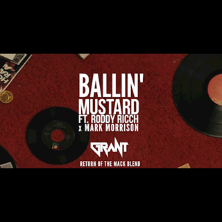 Ballin X Return Of The Mack by Mustard X Roddy Ricch X Mark Morrison Download