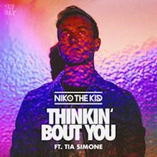 Thinkin Bout You by Niko The Kid ft Tia Simone Download