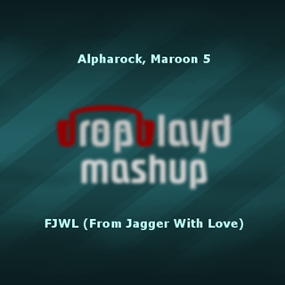 Fjwl by Alpha Rock & Maroon 5 Download