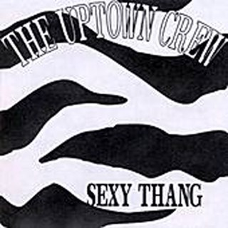 Sexy Thang by Uptown Crew Download