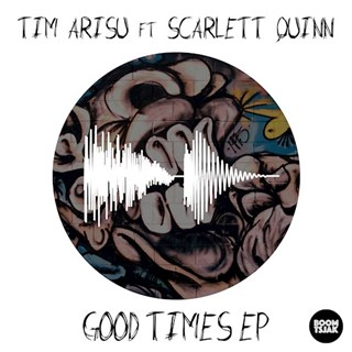 Good Times by Tim Arisu Download