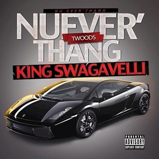 Nu Everthang by King Swagavelli Download