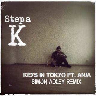 Keys In Tokio by Stepa K ft Anja Download