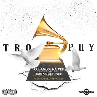 Trophy by Cosanostra Ced ft Cosanostra Q X Sacce Download