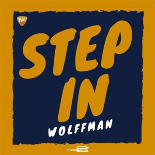 Step In by Wolffman Download