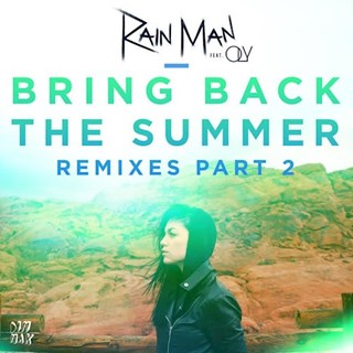 Bring Back The Summer by Rain Man ft Oly Download