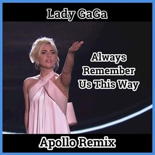 Always Remember Us This Way by Lady Gaga Download