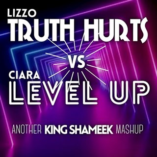 Truth Hurts vs Level Up by Lizzo & Ciara Download