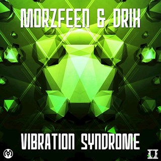 Vibration Syndrome by Morzfeen & Drix Download