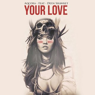 Your Love by Aqcora Download