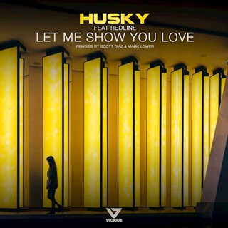 Let Me Show You Love by Husky ft Redline Download
