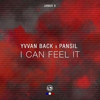 I Can Feel It by Yvvan Back & Pansil Download