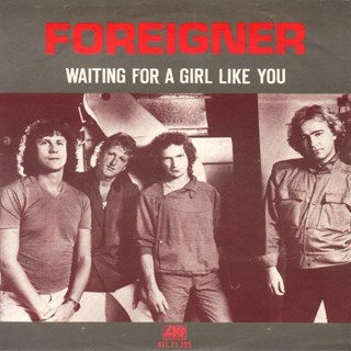 Waiting For A Girl Like You by Foreigner Download