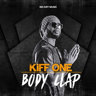 Body Clap by DJ Kiff One Download