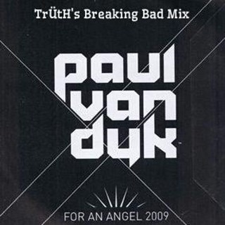 For An Angel by Truth vs Paul Van Dyk Download