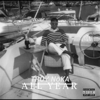 All Year by Troy Noka Download