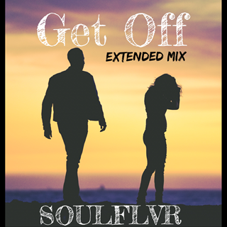 Get Off by Soulflvr Download