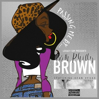 Passing Me By by North Philly Brown ft Sean Vegas Download