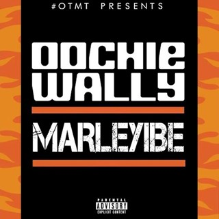 Oochie Wally by Marleyibe Download