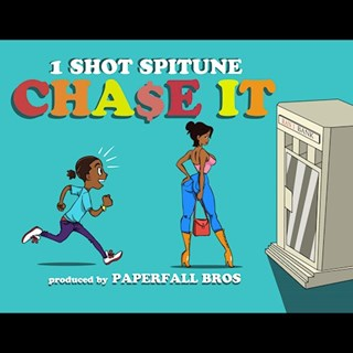 Chase It by 1 Shot Spitune Download