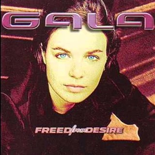 Freed From Desire by Gala Download