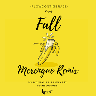 Fall by Madduro ft Lenny357 & Dimelojuone Download