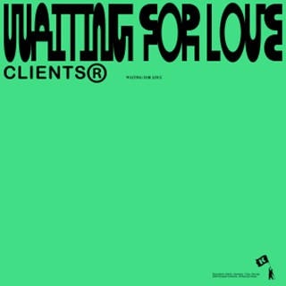 Waiting For Love by Clients Download