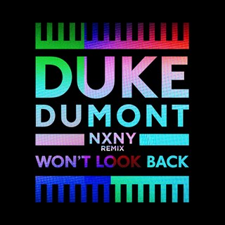 Wont Look Back by Duke Dumont Download