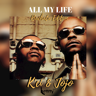 All My Life by Kci & Jojo ft Lenny357 Download