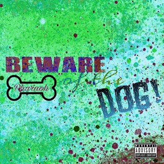 Beware Of The Dog by Pharaoh The Goat Download