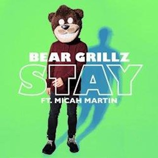 Stay by Bear Grillz ft Micah Martin Download