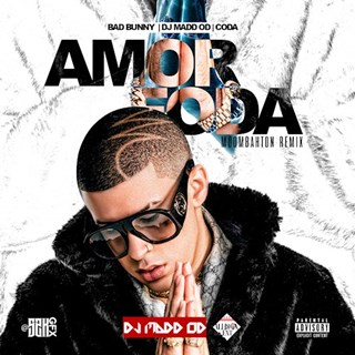 Amorfoda by Bad Bunny X DJ Madd Od X Coda Download