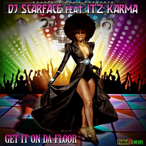 Dj scarface ft itz karma get it on da floor dirty for 1234 get on the dance floor star cast