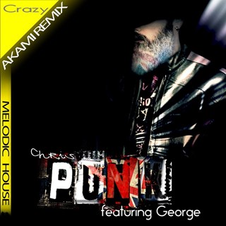Crazy by Chris Punk ft George Download