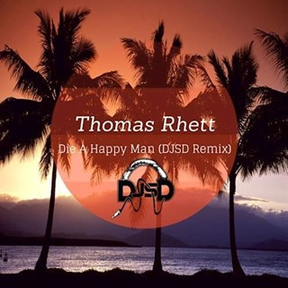 Die A Happy Man by Thomas Rhett Download
