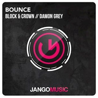 Bounce by Block, Crown & Damon Grey Download