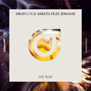 My Way by Dropgun & Asketa ft Jessame Download
